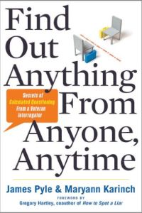 Find Out Anything From Anyone, Anytime book summary