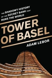 Tower of Basel book summary