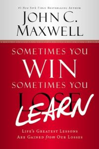 Sometimes You Win – Sometimes You Learn book summary