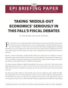 Taking 'Middle-Out Economics' Seriously in This Fall's Fiscal Debates summary