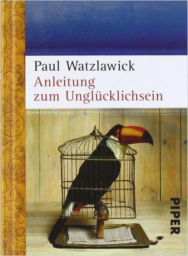 Image of: Anleitung zum Unglücklichsein