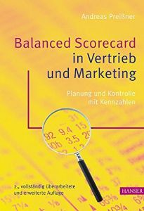 Balanced Scorecard in Vertrieb und Marketing