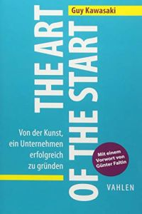 The Art of the Start Buchzusammenfassung