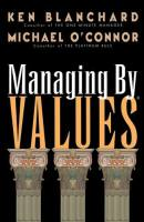 Managing by Values book summary