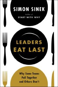 Leaders Eat Last book summary