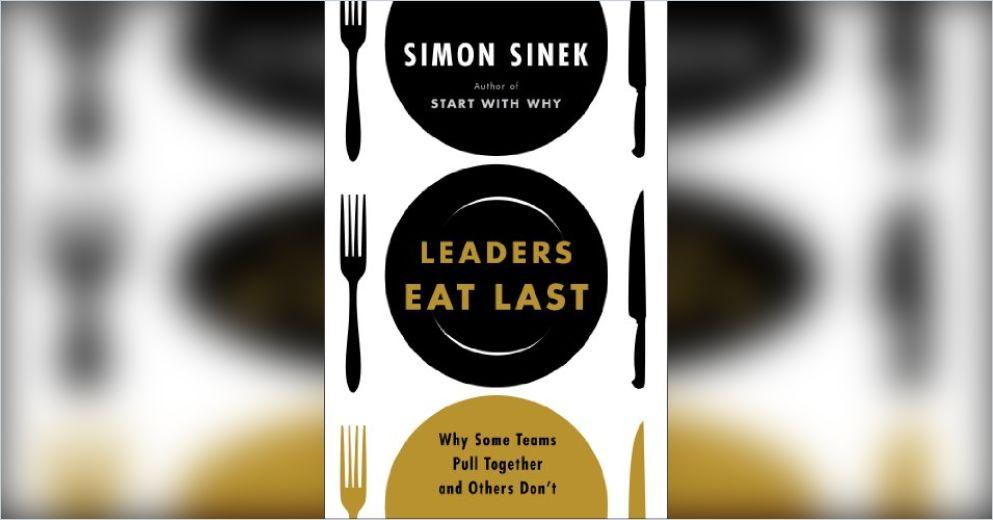 Leaders Eat Last Summary | Simon Sinek | PDF Download