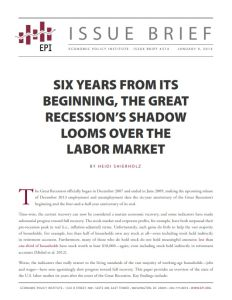 Six Years from Its Beginning, the Great Recession's Shadow Looms Over the Labor Market