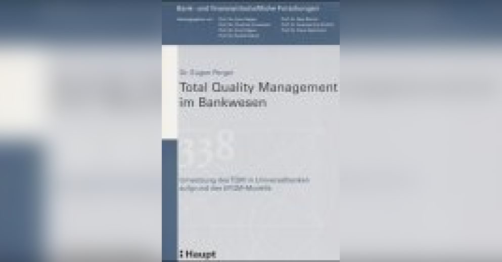 Total Quality Management im Bankwesen(German version) Summary ...