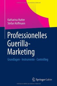 Professionelles Guerilla-Marketing Buchzusammenfassung