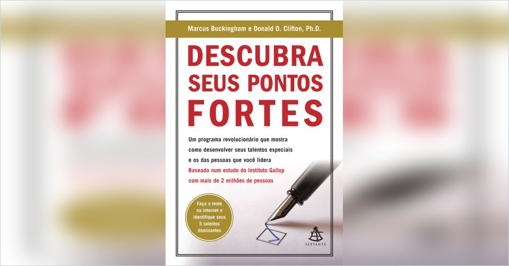 Descubra Seus Pontos Fortes Portuguese Version Free Summary By Marcus Buckingham E Donald O Clifton
