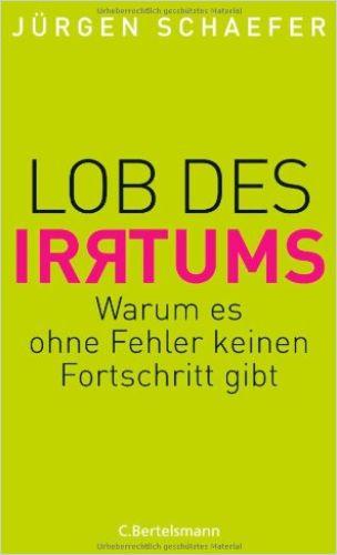 Image of: Lob des Irrtums
