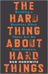 The Hard Thing About Hard Things book summary