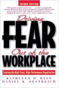 Driving Fear Out of the Workplace book summary