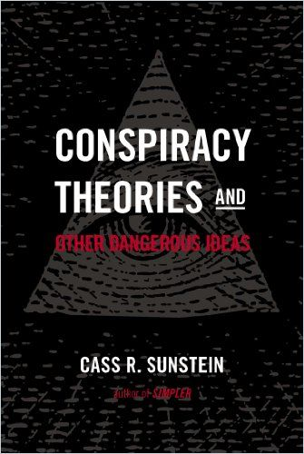 Image of: Conspiracy Theories and Other Dangerous Ideas