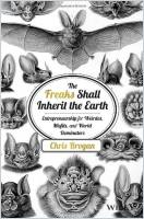 The Freaks Shall Inherit the Earth book summary