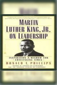 Martin Luther King, Jr. on Leadership book summary