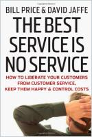 The Best Service is No Service book summary