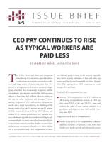 CEO Pay Continues to Rise as Typical Workers Are Paid Less summary