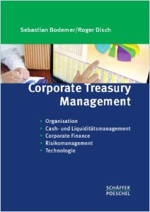 Corporate Treasury Management Buchzusammenfassung