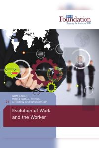 Evolution of Work and the Worker summary