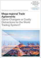 Mega-regional trade agreements game-changers or costly distractions for the world trading system