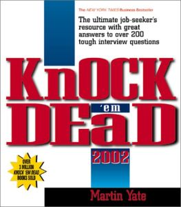 Knock 'Em Dead 2002 Summary | Martin Yate | PDF Download