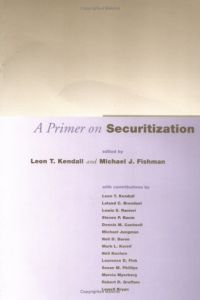 A Primer on Securitization book summary