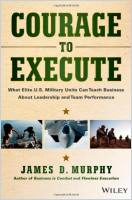 Courage to Execute book summary
