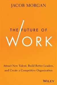 The Future of Work book summary