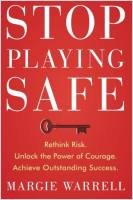 Stop Playing Safe book summary
