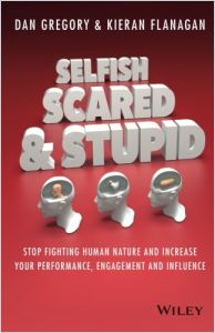 Selfish, Scared and Stupid book summary
