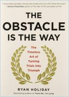 The Obstacle Is the Way book summary