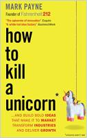 How to Kill a Unicorn book summary