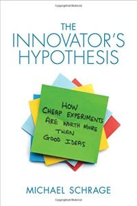 The Innovator's Hypothesis book summary