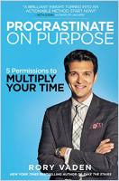 Procrastinate on Purpose book summary
