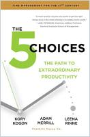 The 5 Choices book summary