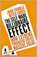 The Self-Made Billionaire Effect book summary
