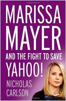 Marissa Mayer and the Fight to Save Yahoo! book summary