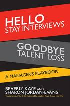 Hello Stay Interviews, Goodbye Talent Loss