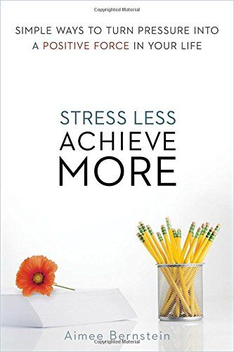 Image of: Stress Less. Achieve More.