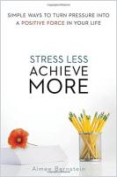 Stress Less. Achieve More. book summary