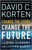 Change the Story, Change the Future book summary