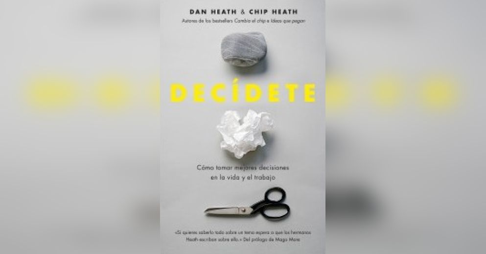 decisive by chip and dan heath pdf