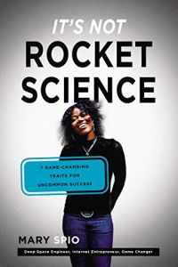 It's Not Rocket Science book summary