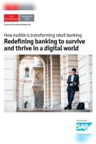 Redefining Banking to Survive and Thrive in a Digital World