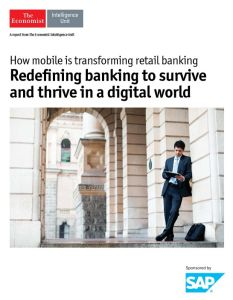 Redefining Banking to Survive and Thrive in a Digital World summary