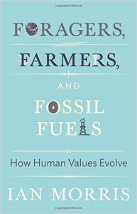 Foragers, Farmers, and Fossil Fuels book summary