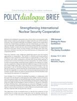 Strengthening International Nuclear Security Cooperation summary
