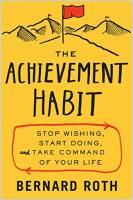 The Achievement Habit book summary