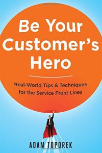 Be Your Customer's Hero